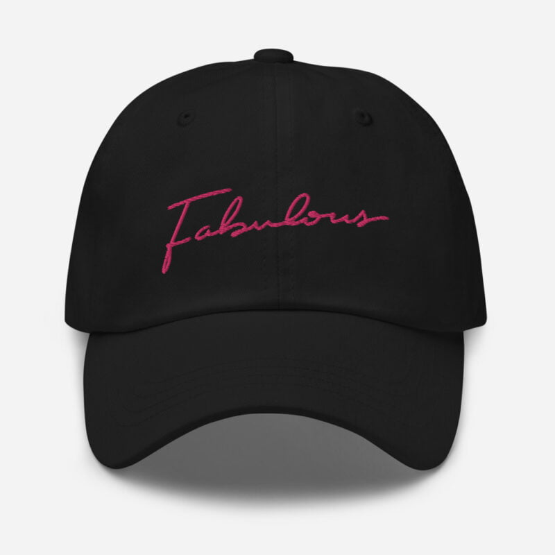 Dad hat with pink embroidery. The word Fabulous is handwritten on this cap. Cap - LGBTQ+ Gay Pride Apparel - classic dad hat black front 60a2b95e96e6d