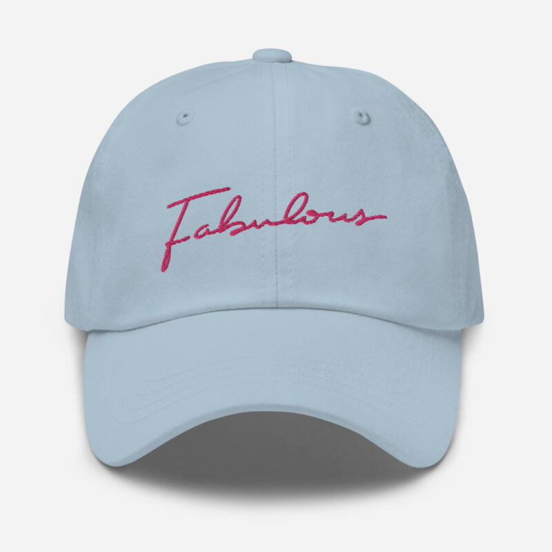 Dad hat with pink embroidery. The word Fabulous is handwritten on this cap. Cap - LGBTQ+ Gay Pride Apparel - classic dad hat light blue front 60a2b95e97687