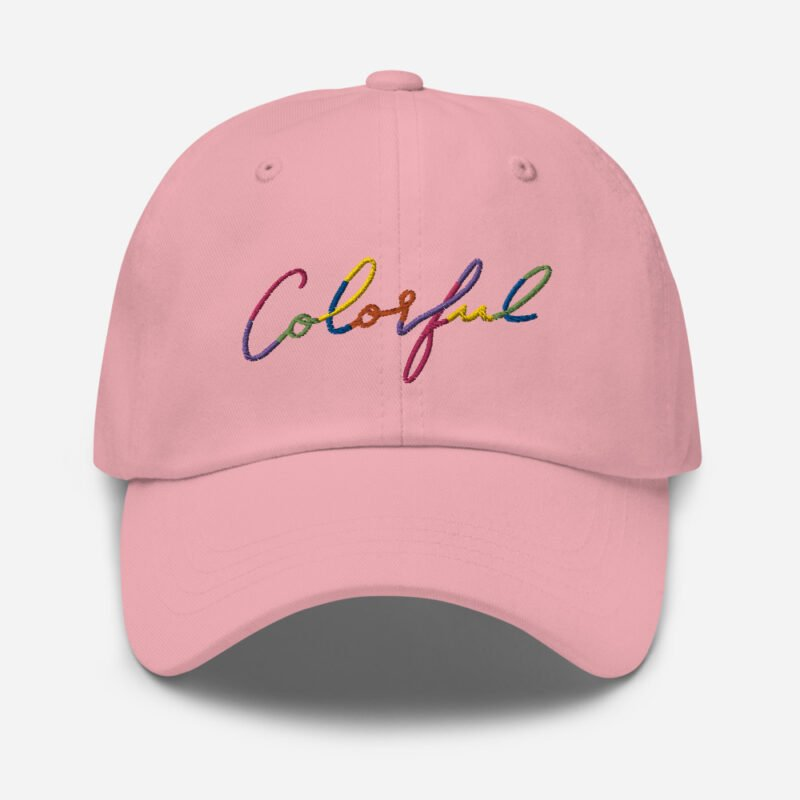 Dad hat with the word Colorful handwritten on it. Cap - LGBTQ+ Gay Pride Apparel - classic dad hat pink front 60a2ba00a820e