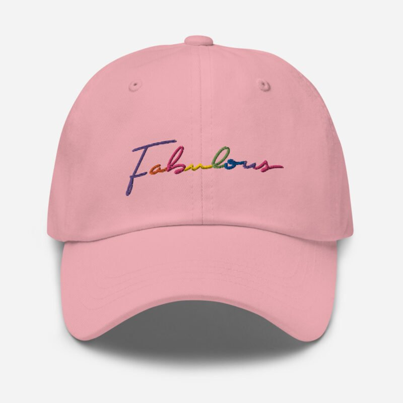 Dad hat with the word Fabulous embroidered. The word is handwritten and use the 6 colors of the rainbow flag. Cap - LGBTQ+ Gay Pride Apparel - classic dad hat pink front 60a2bc00d6ee7