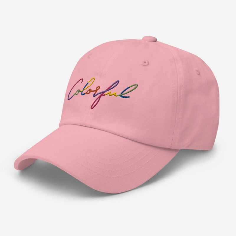 Dad hat with the word Colorful handwritten on it. Cap - LGBTQ+ Gay Pride Apparel - classic dad hat pink left front 60a2ba00a83ac
