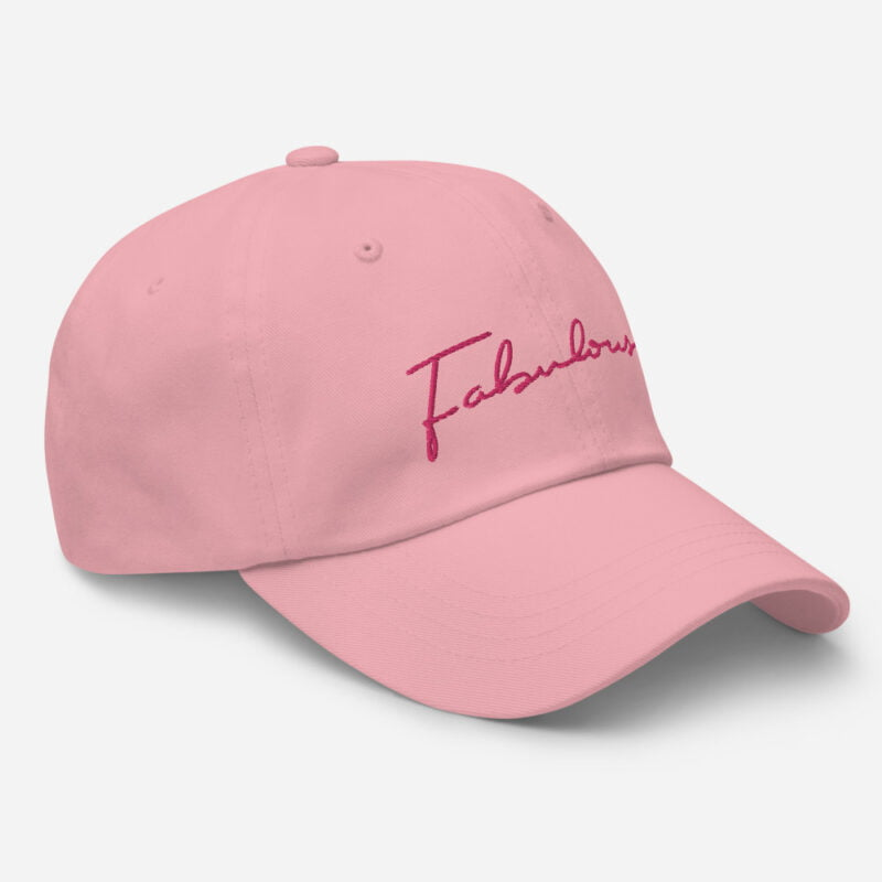 Dad hat with pink embroidery. The word Fabulous is handwritten on this cap. Cap - LGBTQ+ Gay Pride Apparel - classic dad hat pink right front 60a2b95e979b6