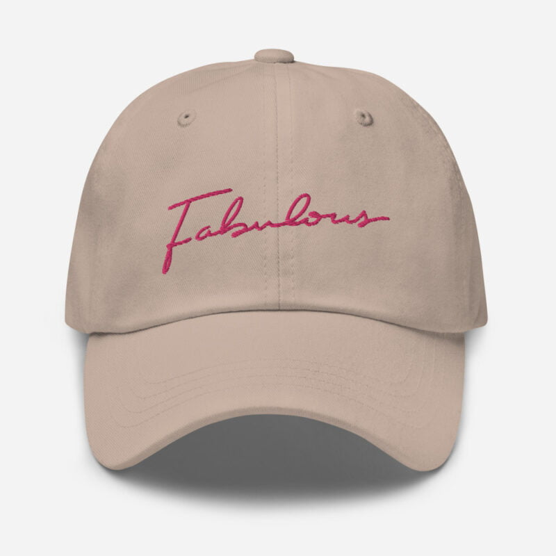 Dad hat with pink embroidery. The word Fabulous is handwritten on this cap. Cap - LGBTQ+ Gay Pride Apparel - classic dad hat stone front 60a2b95e97bd0