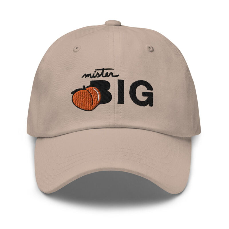 """Cap made for the members of the big booty club. It represents an embroidery of a peach and the text """"Mister BIG"""". Cap - LGBTQ+ Gay Pride Apparel - classic dad hat stone front 60af53601673b"""