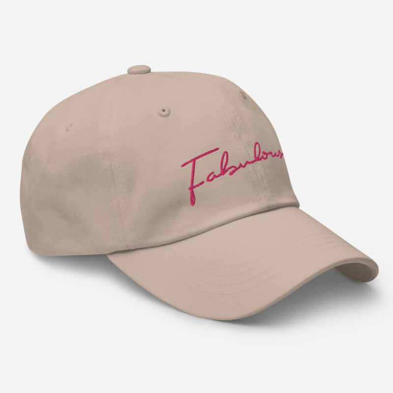Dad hat with pink embroidery. The word Fabulous is handwritten on this cap. Cap - LGBTQ+ Gay Pride Apparel - classic dad hat stone right front 60a2b95e97d7f