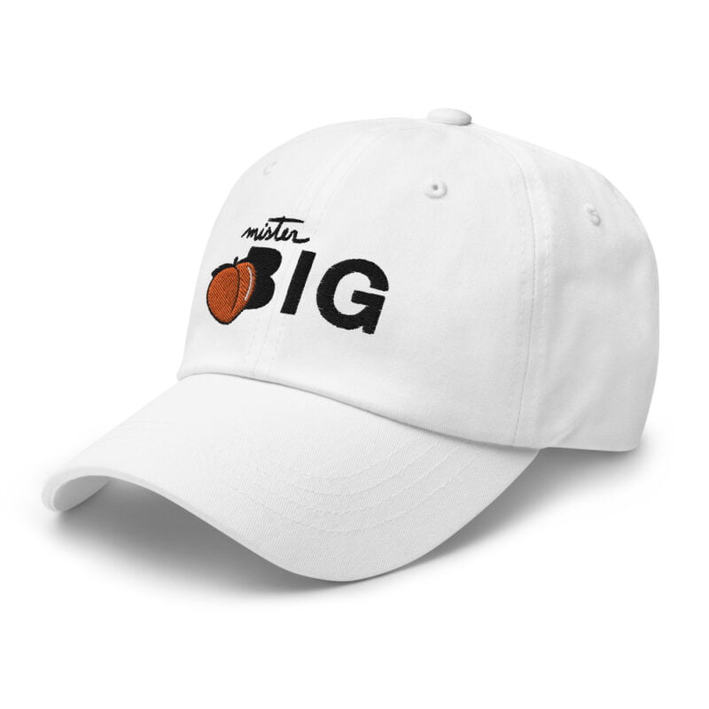 """Cap made for the members of the big booty club. It represents an embroidery of a peach and the text """"Mister BIG"""". Cap - LGBTQ+ Gay Pride Apparel - classic dad hat white left front 60af536016bb1"""