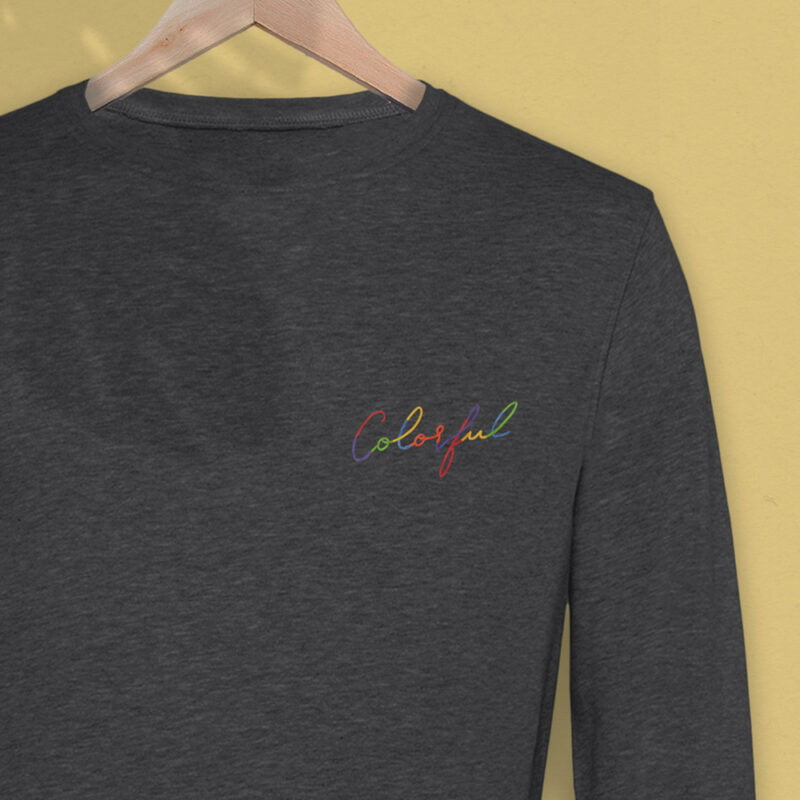 Regular fit and premium sweat with the text Colorful embroidered with rainbow colors. The text use an handwriting style. Sweats - LGBTQ+ Gay Pride Apparel - color premium 2