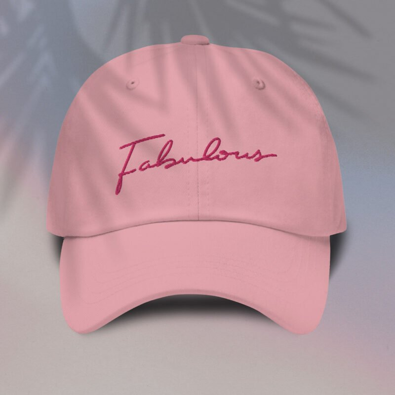 Dad hat with pink embroidery. The word Fabulous is handwritten on this cap. Cap - LGBTQ+ Gay Pride Apparel - fabulous cap2