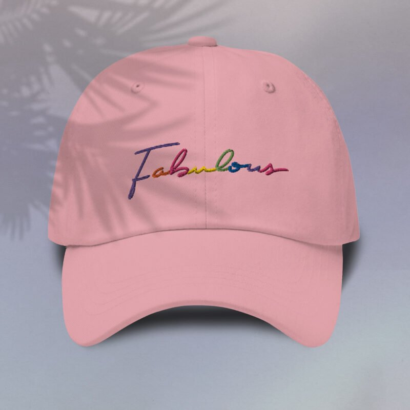 Dad hat with the word Fabulous embroidered. The word is handwritten and use the 6 colors of the rainbow flag. Cap - LGBTQ+ Gay Pride Apparel - fabulous color cap
