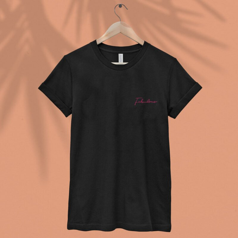 T-shirt with a pink embroidery on the chest. The embroidery is the word Fabulous handwritten. T-shirts - LGBTQ+ Gay Pride Apparel - fabulous tshirt 1