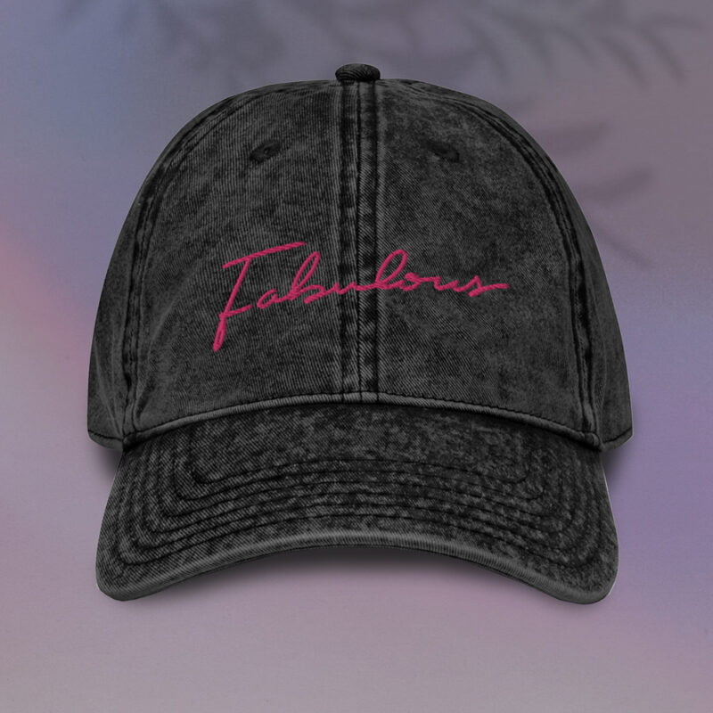 Dad hat with a pink embroidery. We can see the word fabulous written on the cap Cap - LGBTQ+ Gay Pride Apparel - fabulous vintage cap