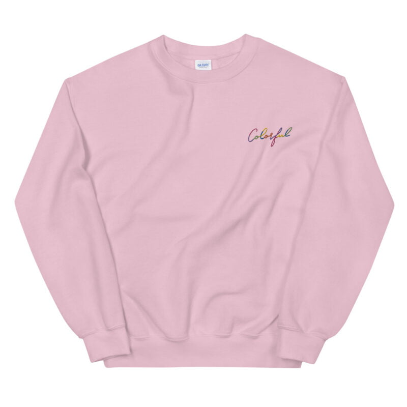 Relax fit sweat with an embroidery on the chest. This embroidery is the word colorful written in a multicolor and handwriting style. Sweats - LGBTQ+ Gay Pride Apparel - unisex crew neck sweatshirt light pink front 60a38b7719d0d