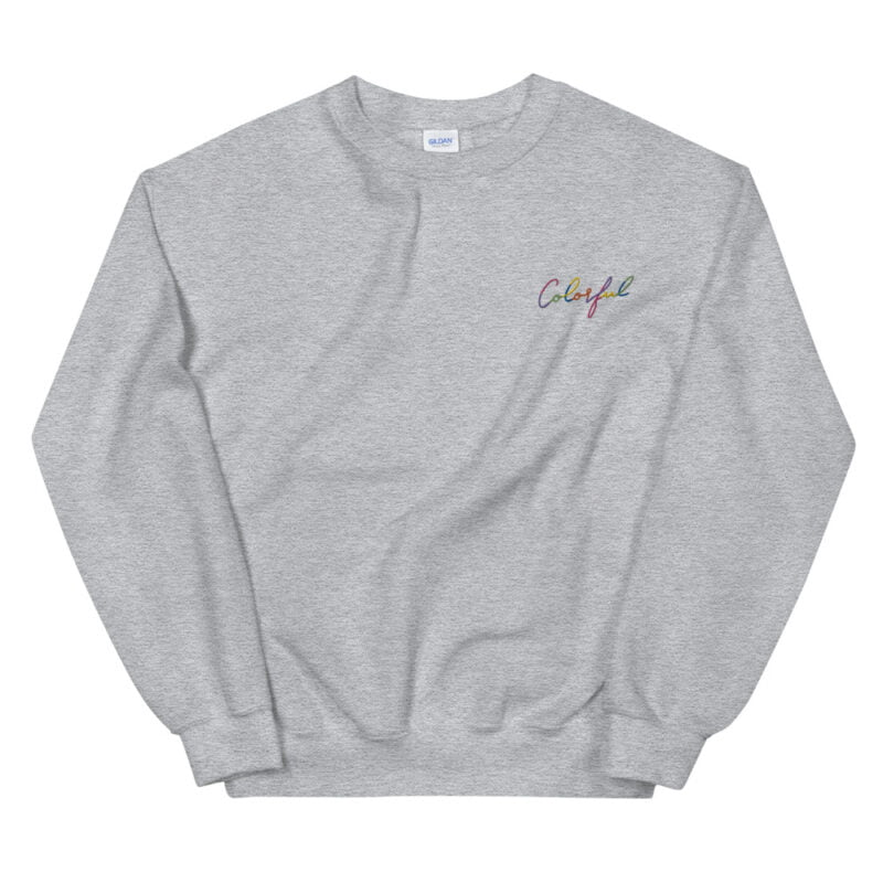 Relax fit sweat with an embroidery on the chest. This embroidery is the word colorful written in a multicolor and handwriting style. Sweats - LGBTQ+ Gay Pride Apparel - unisex crew neck sweatshirt sport grey front 60a38b771c871