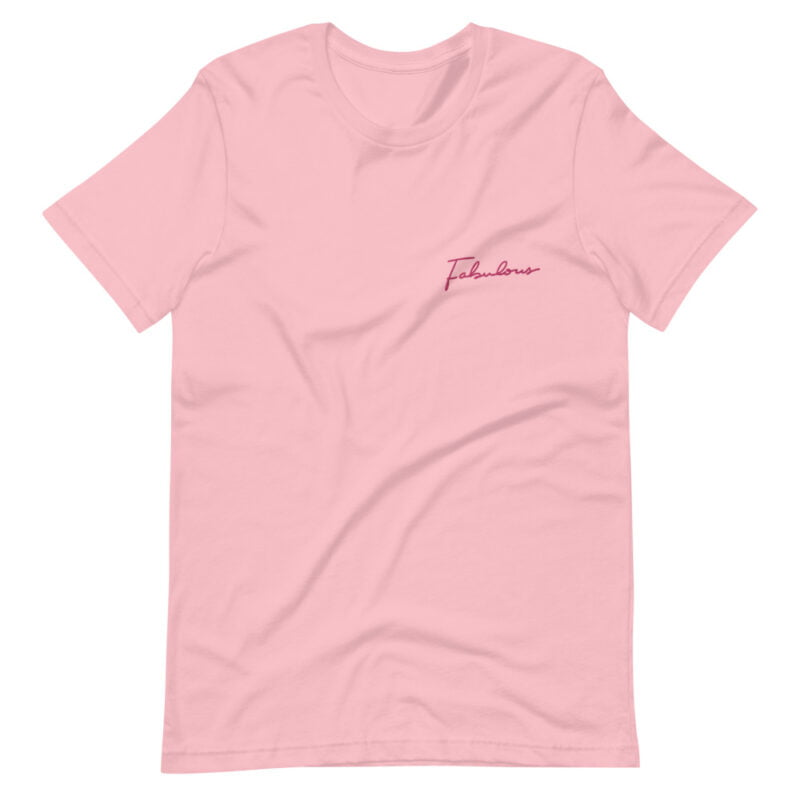 T-shirt with a pink embroidery on the chest. The embroidery is the word Fabulous handwritten. T-shirts - LGBTQ+ Gay Pride Apparel - unisex premium t shirt pink front 609b88845d814