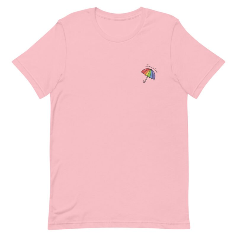 """T-shirt with a rainbow umbrella printed on the left chest. The sentence """"Love is love"""" is printed on the top of the umbrella. T-shirts - LGBTQ+ Gay Pride Apparel - unisex premium t shirt pink front 60a3de0db60c9"""