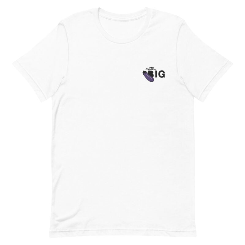 """T-shirt with a sexy message embroidered. It represents an eggplant emoji and the text """"Mister BIG"""". T-shirts - LGBTQ+ Gay Pride Apparel - unisex premium t shirt white front 60af56402cd00"""