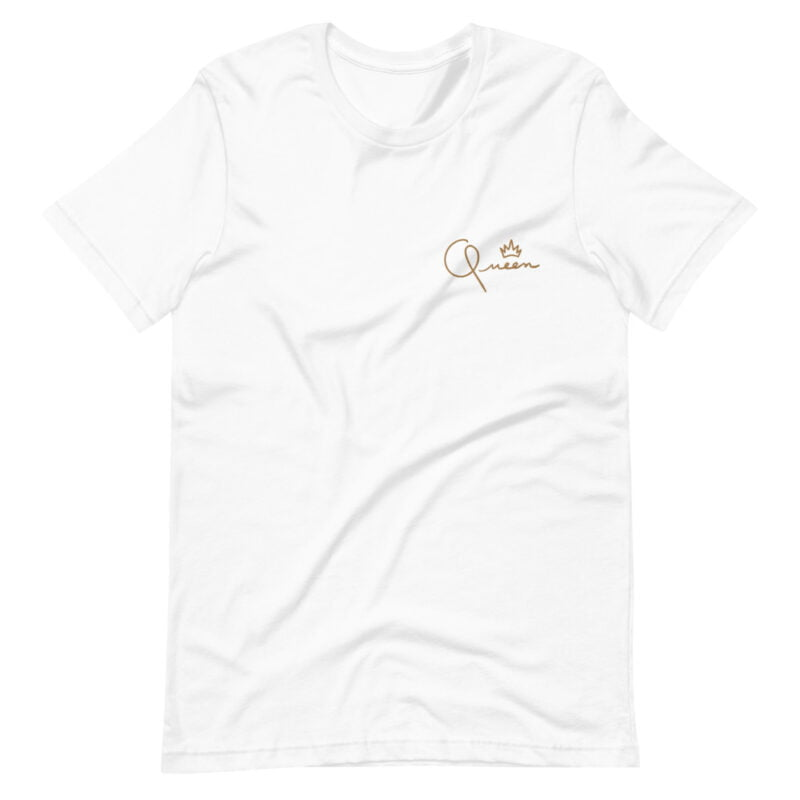 T-shirt made for the queens. The embroidery represents the word Queen in gold letters. T-shirts - LGBTQ+ Gay Pride Apparel - unisex premium t shirt white front 60af75d8295c5