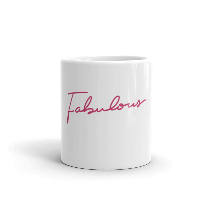 """Ceramic mug with the text """"Fabulous"""" printed in pink letters. Mug available in 2 sizes. Mugs - LGBTQ+ Gay Pride Apparel - white glossy mug 11oz front view 60af753283432"""